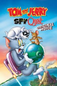 Tom and Jerry Spy Quest (2015) ทอมกับเจอร์รี่ ภารกิจสปาย