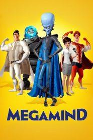 Megamind เมกะมายด์ จอมวายร้ายพิทักษ์โลก 2010