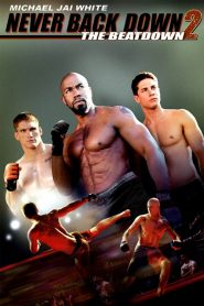 Never Back Down 2 The Beatdown (2011) สู้โค่นสังเวียน