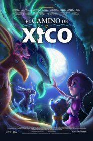 Xico's Journey (2020) ฮีโกผจญภัย