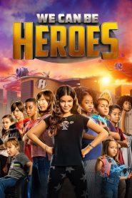 We Can Be Heroes ( 2020) รวมพลังเด็กพันธุ์แกร่ง