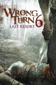 Wrong Turn 6 : รีสอร์ทอำมหิต