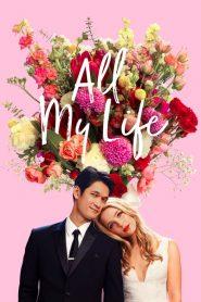 All My Life ออล มาย ไลฟ์ (2020)