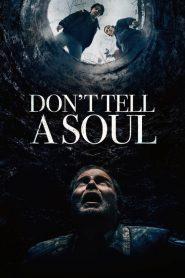 Don't Tell a Soul อย่าบอกใคร